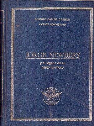 JORGE NEWBERY Y EL LEGADO DE SU: Castelli, Roberto Carlos