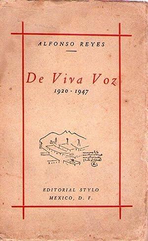 DE VIVA VOZ. 1920 - 1947: Reyes, Alfonso