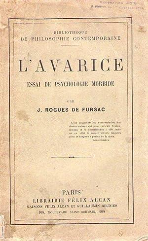 L'AVARICE. Essai de psychologie morbide: Fursac, J. Rogues de