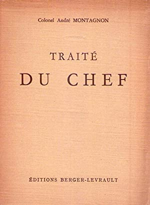 TRAITE DU CHEF: Montagnon, Andre