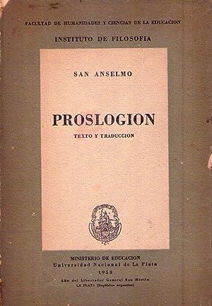 PROSLOGION. (Texto y traducción): Anselmo, San