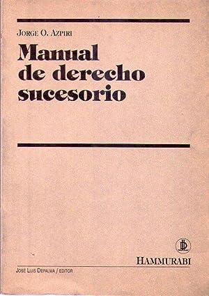MANUAL DE DERECHO SUCESORIO: Azpiri, Jorge O.