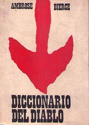 DICCIONARIO DEL DIABLO (Traducción de Rodolfo Walsh. Prologo de Horacio J. Achaval): Bierce,...