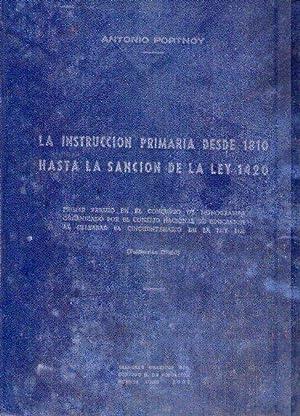 LA INSTRUCCION PRIMARIA DESDE 1810 HASTA LA: Portnoy, Antonio