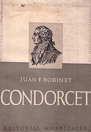 CONDORCET. Su vida y su obra. Traducción del francés por Sara Jaroslavsky: Robinet, ...