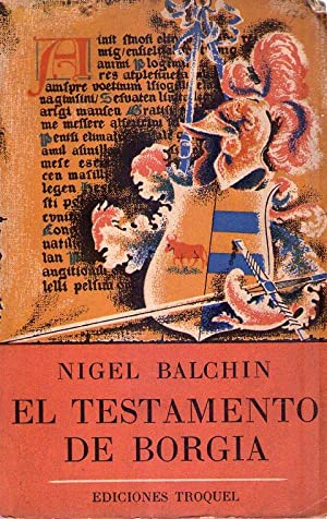 EL TESTAMENTO DE BORGIA. Novela: Balchin, Nigel