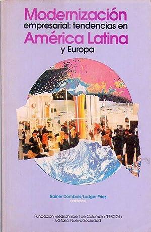 MODERNIZACION EMPRESARIAL: TENDENCIAS EN AMERICA LATINA: Dombois, Rainer - Pries, Ludger (Editores)