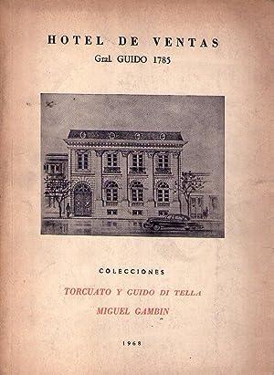 COLECCIONES TORCUATO Y GUIDO DI TELLA, MIGUEL GAMBIN. Junto a otras colecciones privadas. (Subasta ...