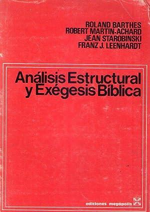 ANALISIS ESTRUCTURAL Y EXEGESIS BIBLICA. Con una introducción de François Bovon: Barthes, Roland - ...