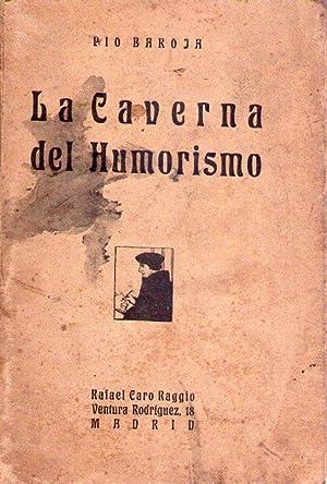 LA CAVERNA DEL HUMORISMO: Baroja, Pio