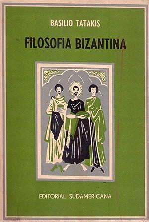 FILOSOFIA BIZANTINA. Traducción de Demetrio Nañez: Tatakis, Basilio