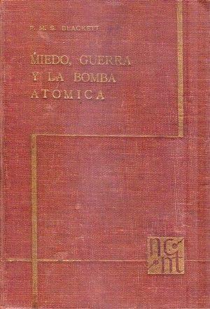 MIEDO, GUERRA Y LA BOMBA ATOMICA. Traducción de Carlos Prélat: Blackett, P. M. S.