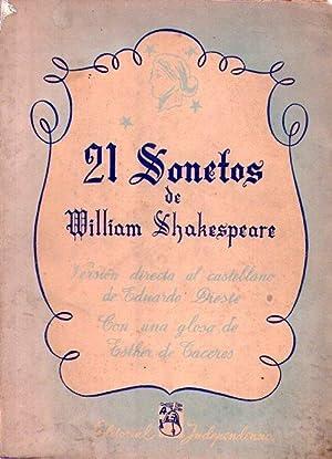 21 SONETOS DE WILLIAM SHAKESPEARE. Traducción directa al castellano de Eduardo Dieste. Con ...