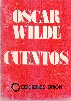 CUENTOS DE OSCAR WILDE. Selección, traducción y prólogo: Floreal Mazía:...