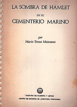 LA SOMBRA DE HAMLET EN EL CEMENTERIO MARINO: Maiorana, Maria Teresa