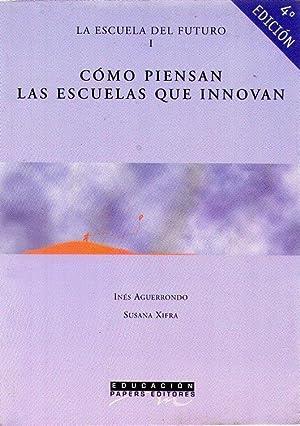LA ESCUELA DEL FUTURO (3 tomos): Aguerrondo, Inés - Xifra, Susana - Lugo, Maria Teresa - Pogre, ...