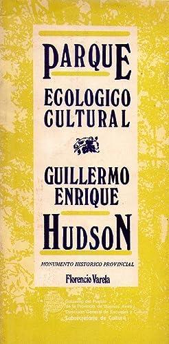 PARQUE ECOLOGICO CULTURAL GUILLERMO ENRIQUE HUDSON. Monumento