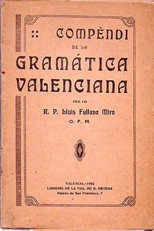 COMPENDI DE LA GRAMATICA VALENCIANA: Fullana Mira, Lluis