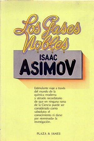 LOS GASES NOBLES: Asimov, Isaac