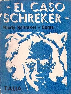 EL CASO SCHREKER: Schreker Bures, Haidy