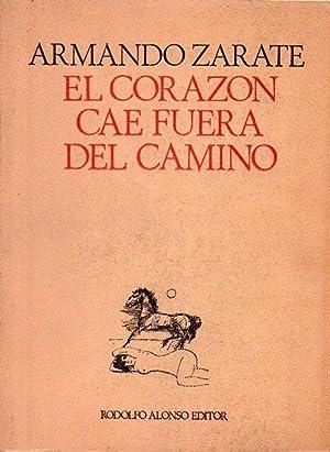 EL CORAZON CAE FUERA DE CAMINO: Zarate, Armando
