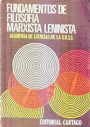 FUNDAMENTOS DE FILOSOFIA MARXISTA LENINISTA: Academia de Ciencias de la URSS, Instituto de ...