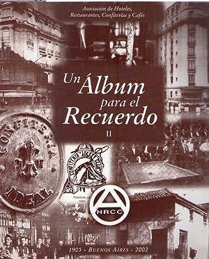 UN ALBUM PARA EL RECUERDO II. 97 Aniversario: Cirulli de Cesar, Estela M.