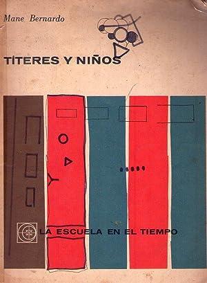 TITERES Y NIÑOS: Bernardo, Mane