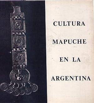 CULTURA MAPUCHE EN LA ARGENTINA. En recuerdo de Susana Chertudi. Septiembre 1981 - Marzo 1982: ...