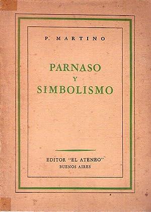 PARNASO Y SIMBOLISMO. 1850 - 1900. Traducción de Ernesto Ramos: Martino, P. (Pierre)
