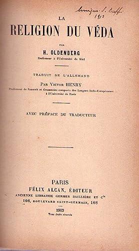 LA RELIGION DU VEDA. Traduit de l'allemand par Victor Henry. Avec préface du traducteur...