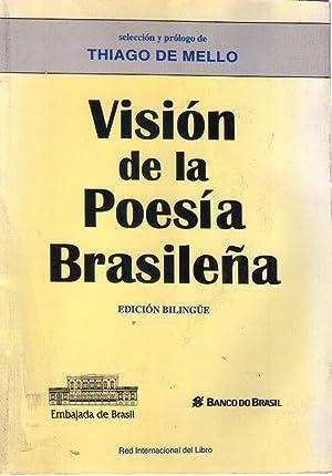 VISION DE LA POESIA BRASILEÑA. Traducción de: Mello, Thiago de