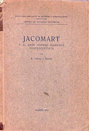 JACOMART. Y el arte hispano - flamenco: Tormo y Monzo,