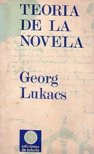 TEORIA DE LA NOVELA: Lukacs, Georg