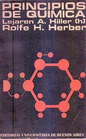 PRINCIPIOS DE QUIMICA: Hiller, Lejaren A. (h.) - Herber, Rolfe H.