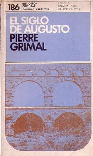EL SIGLO DE AUGUSTO: Grimal, Pierre