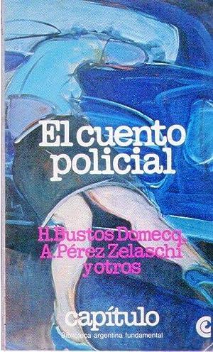EL CUENTO POLICIAL. Selección, prólogo y notas por los profesores Jorge Lafforgue y ...