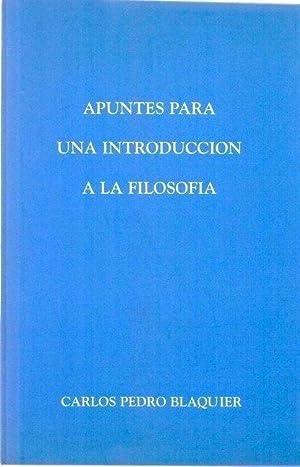 APUNTES PARA UNA INTRODUCCION A LA FILOSOFIA: Blaquier, Carlos Pedro
