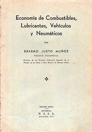 ECONOMIA DE COMBUSTIBLES, LUBRICANTES, VEHICULOS Y NEUMATICOS: Justo Muñoz, Erasmo