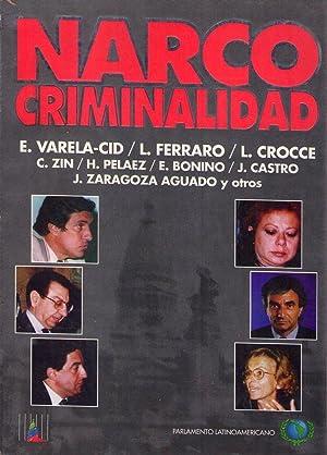 NARCOCRIMINALIDAD: (Celli, Humberto - Presidente)