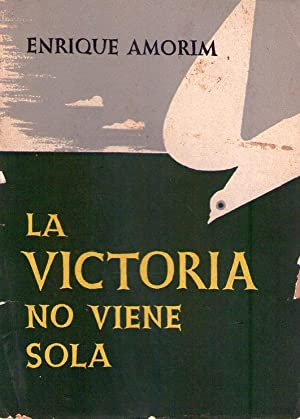 LA VICTORIA NO VIENE SOLA: Amorim, Enrique