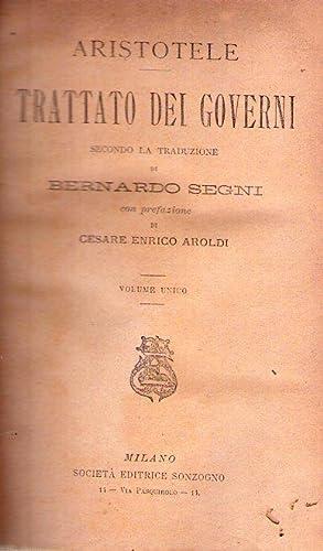 TRATTATO DEI GOVERNI. Secondo la traduzione di Bernardo Segni. Con prefazione di Cesare Enrico ...