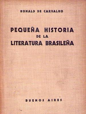 PEQUEÑA HISTORIA DE LA LITERATURA BRASILEÑA. Premio: De Carvalho, Ronald