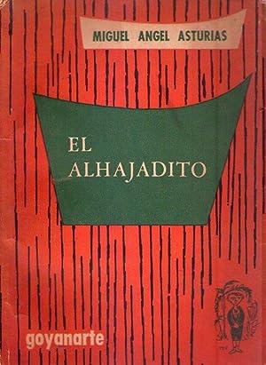 EL ALHAJADITO: Asturias, Miguel Angel