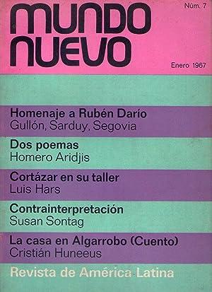 MUNDO NUEVO - No. 7 - Julio 1967 (Homenaje a Rubén Dario, Dos poemas por Homero Aridjis, ...