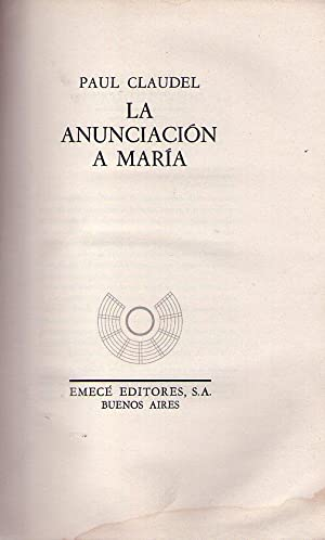 LA ANUNCIACION A MARIA: Claudel, Paul
