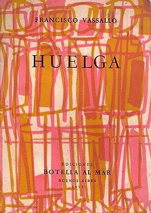 HUELGA: Vassallo, Francisco (Ilustración de cubiertas por Luis Seoane)