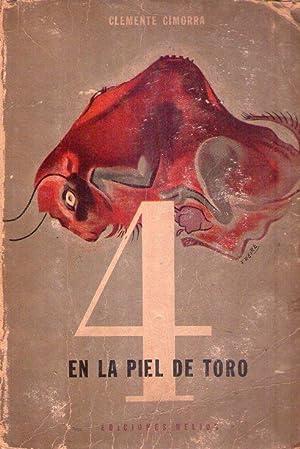 4 EN LA PIEL DE TORO. (Ilustración de cubierta Freire): Cimorra, Clemente