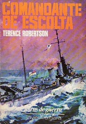 COMANDANTE DE ESCOLTA: Robertson, Terence