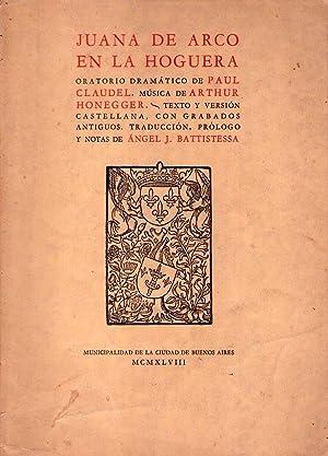 JUANA DE ARCO EN LA HOGUERA. Oratorio: Claudel, Paul